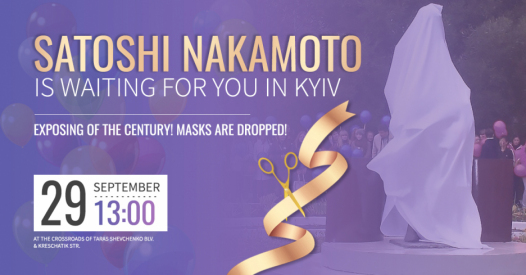 Grand opening of the virtual monument to Satoshi Nakamoto, Kyiv, September, 29