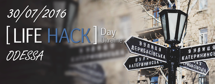 LifeHackDay 2016  Odessa
