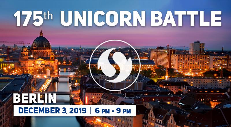 The 175th Unicorn Battle, Berlin